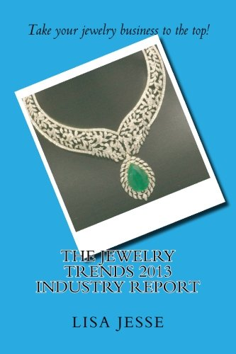 9781482007459: The Jewelry Trends 2013 Industry Report