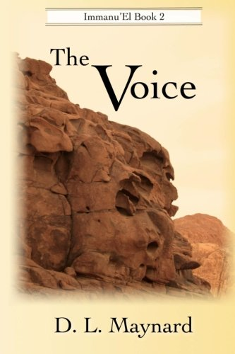 The Voice: (Immanu'El): Maynard, D. L.