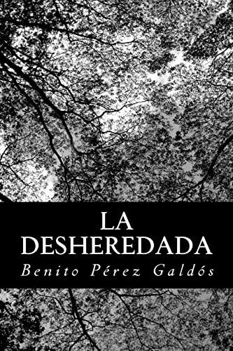 9781482009873: La desheredada (Spanish Edition)