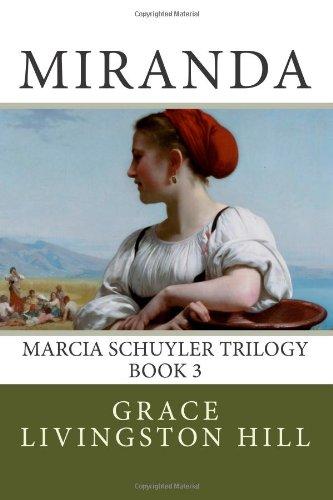 9781482010534: Miranda (Marcia Schuyler Trilogy) (Volume 3)