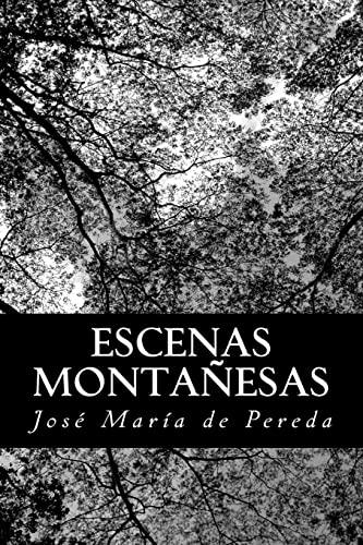 9781482011197: Escenas Montañesas (Spanish Edition)