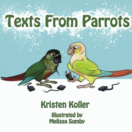 9781482012101: Texts From Parrots