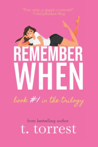 9781482012293: Remember When: A Romantic Teen Comedy (Remember Trilogy) (Volume 1)