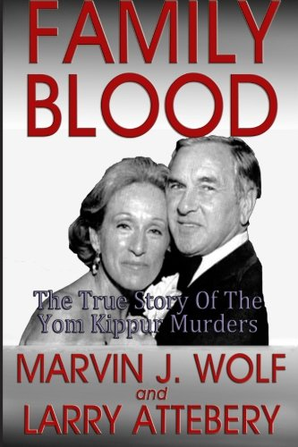 9781482012873: Family Blood: The True Story of the Yom Kippur Murders