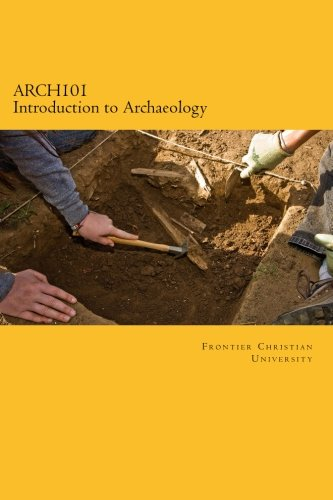 9781482013320: ARCH101 Introduction to Archaeology