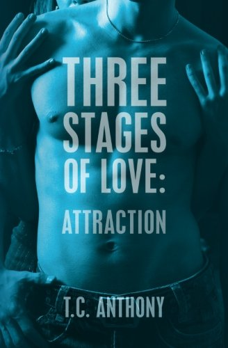 9781482013368: Three Stages of Love: Attraction