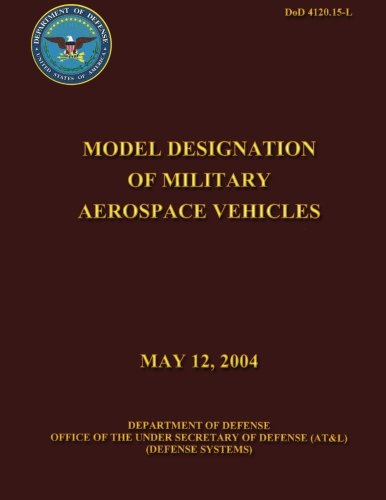 Model Designation of Military Aerospace Vehicles: Defense, Department of