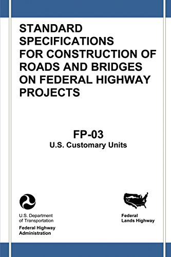 Federal Lands Highway Standard Specifications for Construction of Roads and Bridges on Federal ...