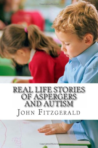 9781482014198: Real life stories Of Aspergers and Autism