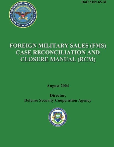 9781482016543: Foreign Military Sales (FMS) Case Reconciliation and Closure Manual (RCM)