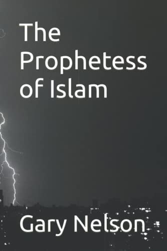 9781482016659: The Prophetess of Islam
