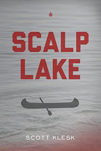 9781482016703: Scalp Lake