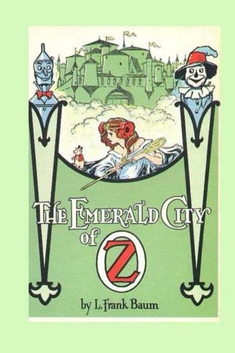 9781482018981: The Emerald City of Oz