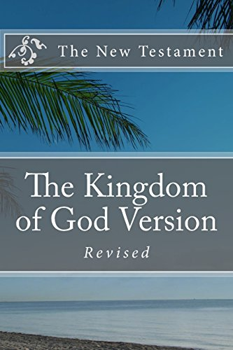 9781482022070: The Kingdom of God Version. The New Testament