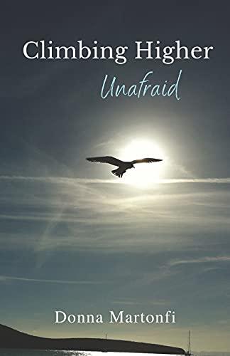9781482022438: Climbing Higher: Unafraid