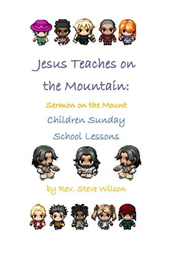 9781482024142: Jesus Teaches on the Mountain: Sermon on the Mount Children Sunday School Lessons