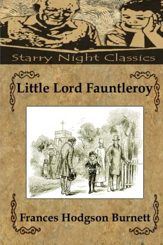 9781482025507: Little Lord Fauntleroy