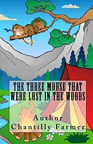 9781482027266: The Three Mouse That Were Lost In The Woods