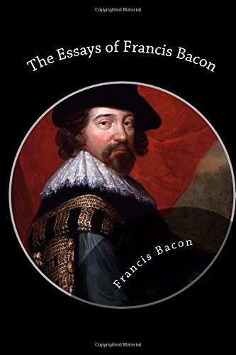 9781482027419: The Essays of Francis Bacon