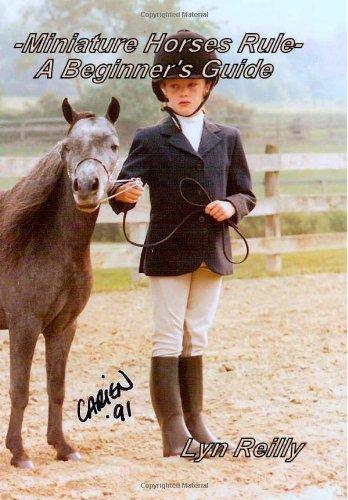 9781482028812: -MINIATURE HORSES RULE- A Beginner's Guide