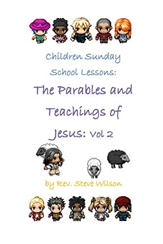 9781482029260: Children Sunday School Lessons: The Parables and Teachings of Jesus: Volume 2