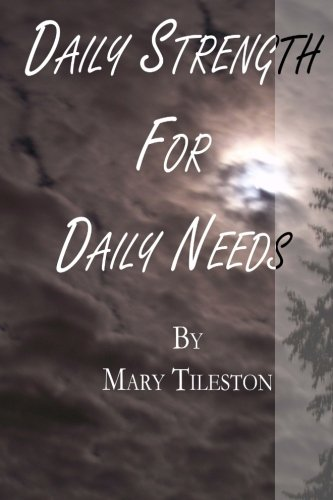 9781482029758: Daily Strength for Daily Needs