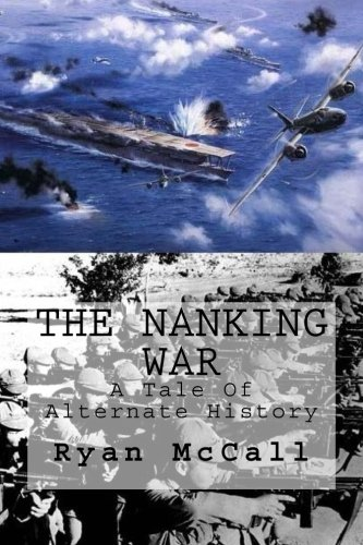 9781482030051: The Nanking War