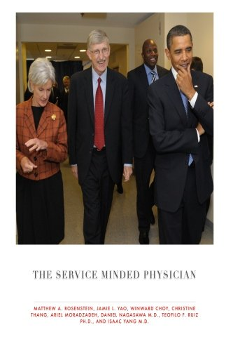 9781482031119: The Service Minded Physician