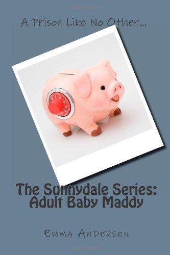 9781482031195: The Sunnydale Series: Adult Baby Maddy (Volume 1)