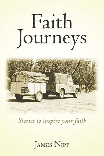 9781482032772: Faith Journeys: Stories to inspire your faith