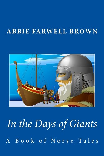 9781482034219: In the Days of Giants: A Book of Norse Tales