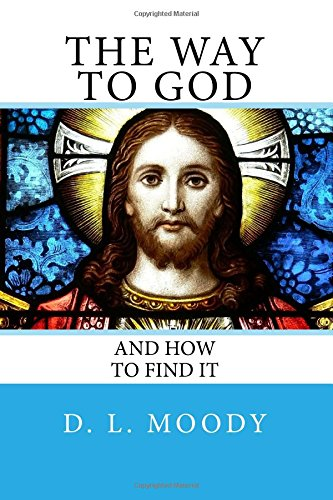 9781482034875: The Way To God: And How To Find It