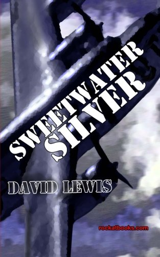 9781482035377: Sweetwater Silver