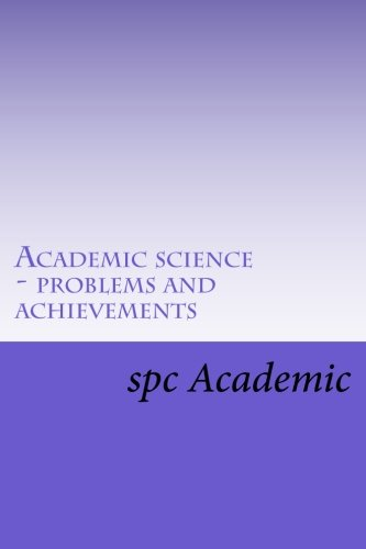 9781482035780: Academic science - problems and achievements: Proceedings of the Conference (Russian Edition)