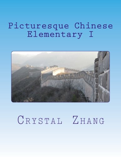 9781482035919: Picturesque Chinese: Elementary I (Volume 1)
