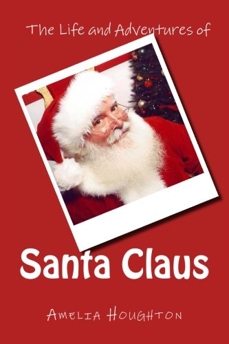 9781482036374: The Life and Adventures of Santa Claus