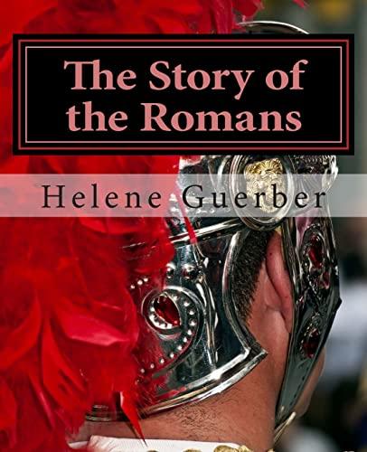 The Story of the Romans: Guerber, Helene