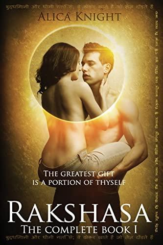 Rakshasa: The Complete Book I: Knight, Alica