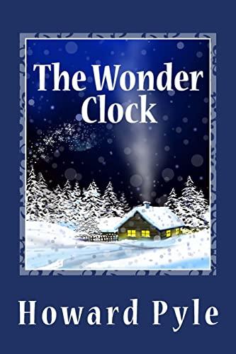 9781482037500: The Wonder Clock