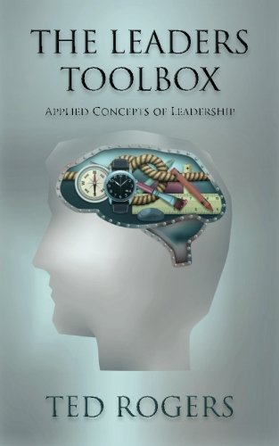 9781482039078: The Leaders ToolBox: Applied Concepts of Leadership