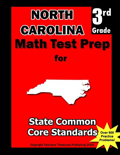9781482039504: North Carolina 3rd Grade Math Test Prep: Common Core Learning Standards