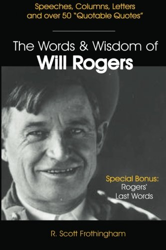 9781482041392: The Words and Wisdom of Will Rogers