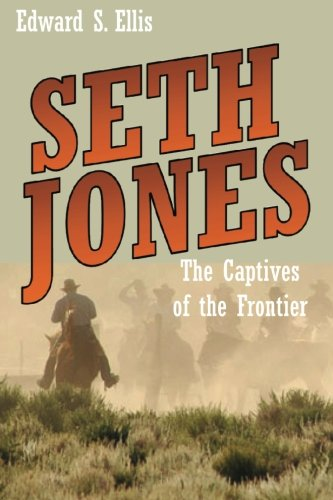 9781482042092: Seth Jones: The Captives of the Frontier
