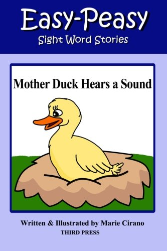 Mother Duck Hears a Sound (Easy-Peasy Reading Sight Words): Cirano, Marie