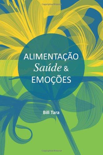 9781482047295: Alimentacao, Saude e Emocoes (Portuguese Edition)