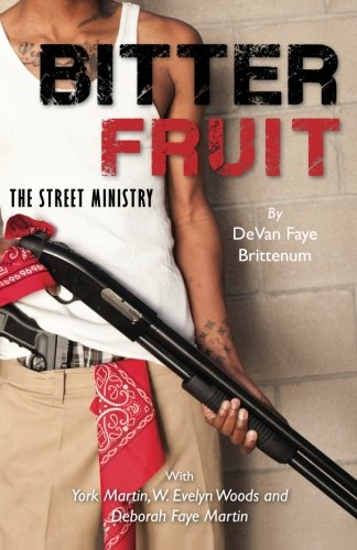 9781482047462: Bitter Fruit: The Street Ministry