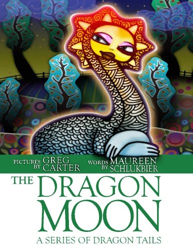 9781482047820: The Dragon Moon: A Series of Dragon Tails