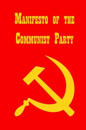 Manifesto of the Communist Party: Marx, Karl, Engels,