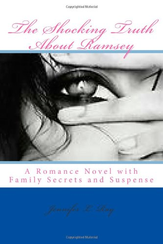 9781482049985: The Shocking Truth About Ramsey: A Romance Novel with Family Secrets and Suspense