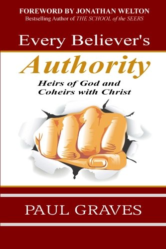 9781482050158: Every Believer's Authority